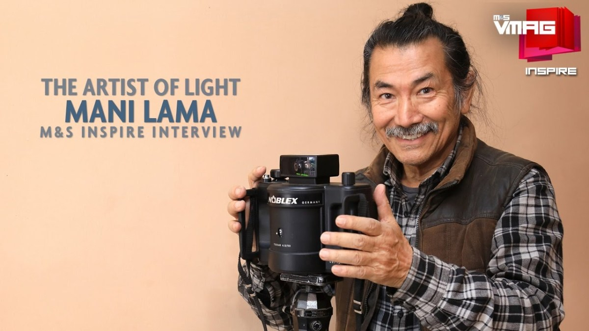 M&S INSPIRE: The Artist of Light - Mani Lama